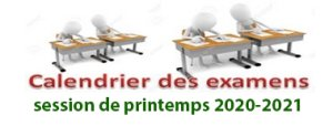 Calendrier des examens de la session de printemps - 2020-2021